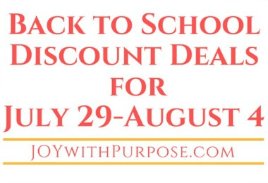 Here are the Back to School Discount Deals for July 29-August 4, 2018